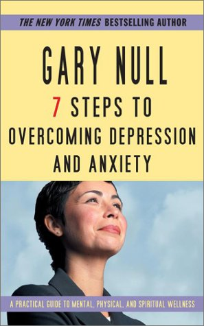 9780743458818: 7 Steps To Overcoming Anxiety and Depression