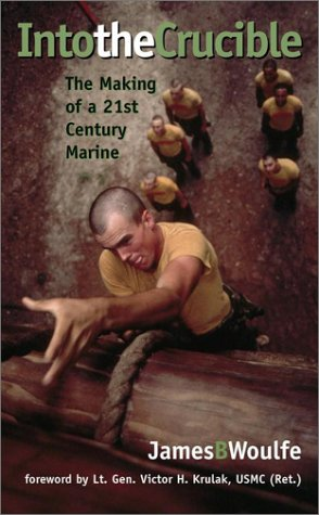 9780743458924: Into The Crucible: Making Marines for the 21st Century