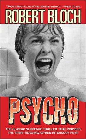 Psycho: Robert Bloch