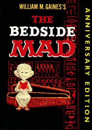 The Bedside Mad 9780743459105 Reprint of early MAD paperback from 1959