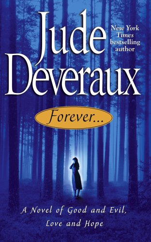 9780743459150: Forever: A Novel of Good and Evil, Love and Hope