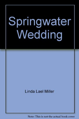 9780743460385: Springwater Wedding