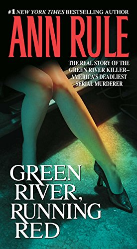 9780743460507: Green River, Running Red: The Real Story of the Green River Killer--America's Deadliest Serial Murderer: The True Story of America's Deadliest Serial Killer