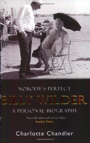 9780743460989: Nobody's Perfect: Billy Wilder - A Personal Biography
