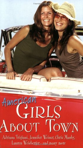 9780743461061: American Girls About Town