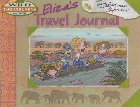 9780743461498: Eliza's Travel Journal (The Wild Thornberrys Movie)