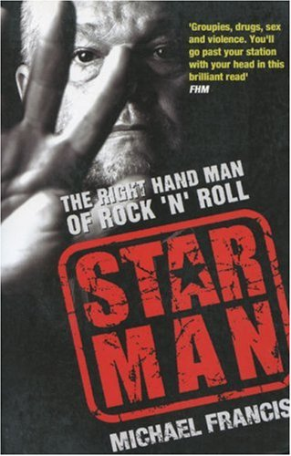Star Man: The Right Hand Man of Rock 'n' Roll