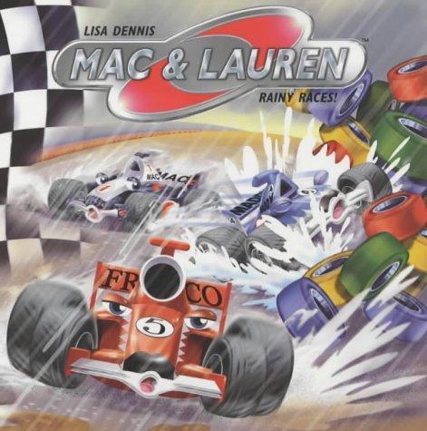 Rainy Races! (Mac & Lauren): Dennis, Lisa