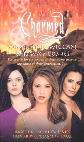 9780743462488: Something Wiccan This Way Comes (Charmed)