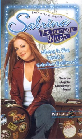 9780743462549: Where in the World Is Sabrina Spellman? (Sabrina, the Teenage Witch)