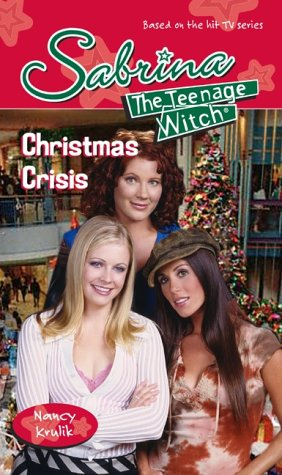 9780743462587: Christmas Crisis (Sabrina, the Teenage Witch)