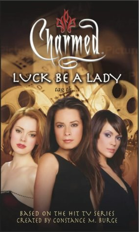 9780743462600: Luck be a Lady (Charmed)