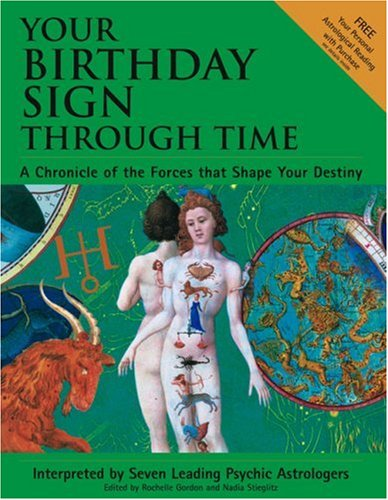 9780743462617: Your Birthday Sign Through Time: A Chronicle of the Forces That Shape Your Destiny