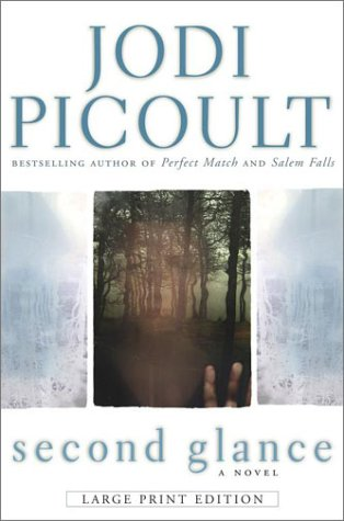 9780743462662: Second Glance (Picoult, Jodi (Large Print))