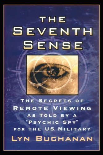 9780743462686: The Seventh Sense: The Secrets of Remote Viewing As Told by a