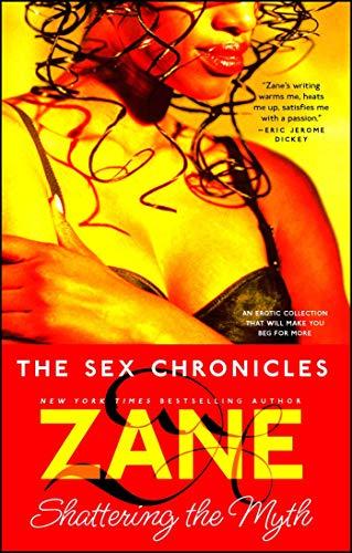 The Sex Chronicles: Zane
