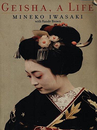 9780743462716: Geisha: A Life