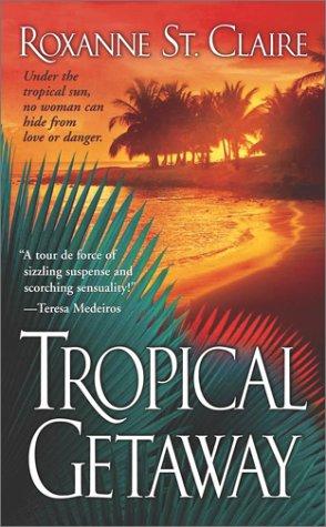 9780743462761: Tropical Getaway