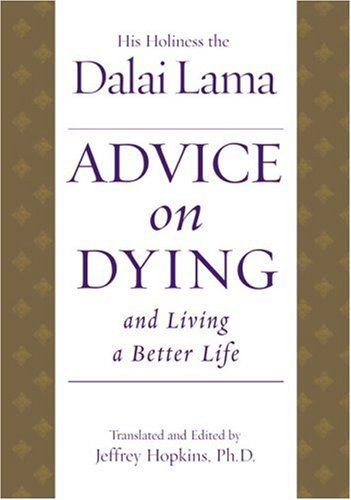 9780743463027: Advice on Dying: And Living a Better Life