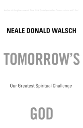 9780743463041: Tomorrow's God: Our Greatest Spiritual Challenge