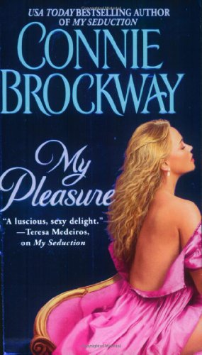 9780743463232: My Pleasure: Rosehunters Trilogy (The Rose Hunters)
