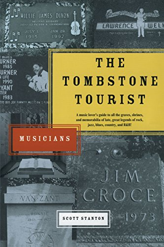 9780743463300: The Tombstone Tourist: Musicians