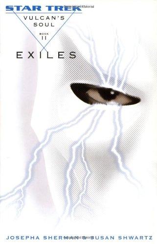 9780743463591: Vulcan's Soul Trilogy Book Two: Exiles (Star Trek: the Original Series - Vulcan's Soul) (v. 2)