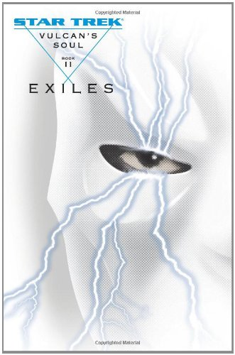 9780743463607: Vulcan's Soul Trilogy Book Two: Exiles (Star Trek: the Original Series - Vulcan's Soul) (v. 2)