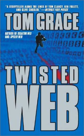 Twisted Web (A Nolan Kilkenny Adventure): Grace, Tom