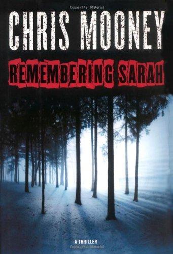 Remembering Sarah: Mooney, Chris