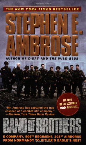 band of brothers e company 506th regiment 101st airborne from normandy to hitlers eagle nest book an Band of brothers: e company, 506th regiment, 101st airborne from normandy to hitler's eagle's nest - kindle edition by stephen e ambrose download it once and read it on your kindle device, pc, phones or tablets.