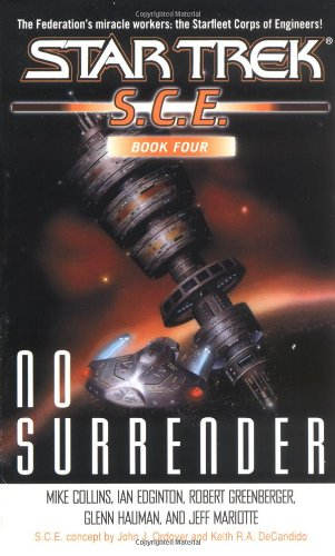 No Surrender : No Surrender; Caveat Emptor; Past Life; Oaths (Star Trek S.C.E. Book Four)