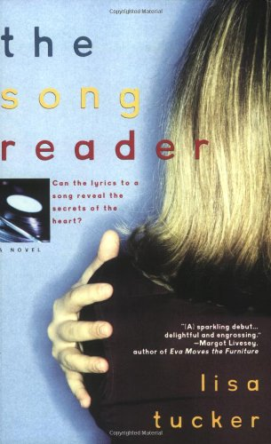 The Song Reader: Tucker, Lisa