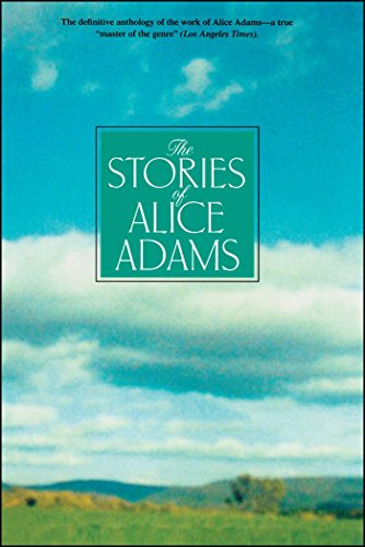 The Stories of Alice Adams: Adams, Alice