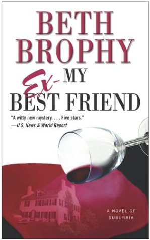 9780743464512: My Ex-Best Friend: A Novel of Suburbia