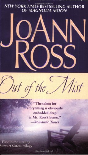 Out of the Mist (Stewart Sisters Trilogy): JoAnn Ross