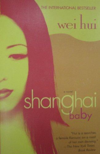 9780743464772: Shanghai Baby: A Novel