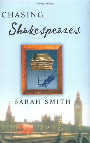 Chasing Shakespeares: Smith, Sarah