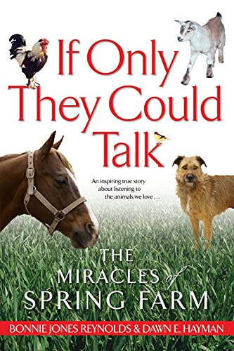 9780743464864: If Only They Could Talk: The Miracles of Spring Farm