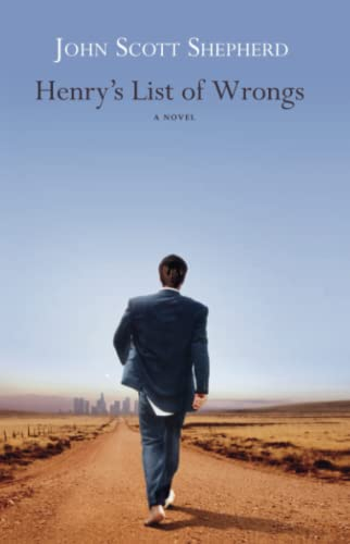 Henry's List of Wrongs: Shepherd, John Scott