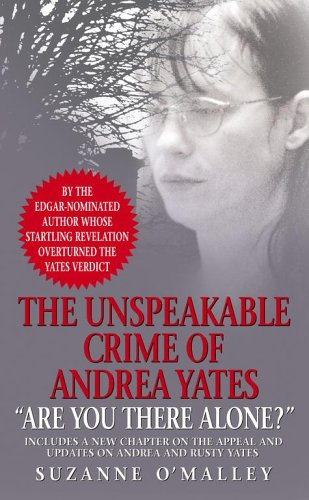 9780743466295: Are You There Alone?: The Unspeakable Crime of Andrea Yates