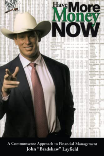 9780743466332: Have More Money Now (Wwe)