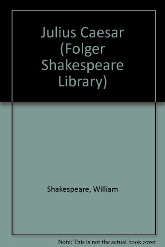 Julius Caesar (Folger Shakespeare Library) (0743466578) by Shakespeare, William; Werstine Ph.D., Paul