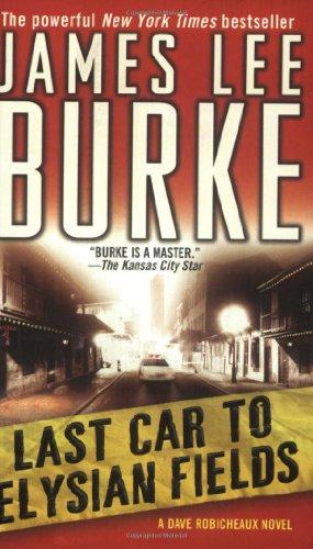 9780743466639: Last Car to Elysian Fields: A Dave Robicheaux Novel
