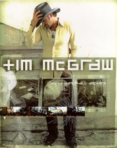 Tim McGraw and the Dancehall Doctors: This Is Ours: McGraw, Tim; Huxley, Martin