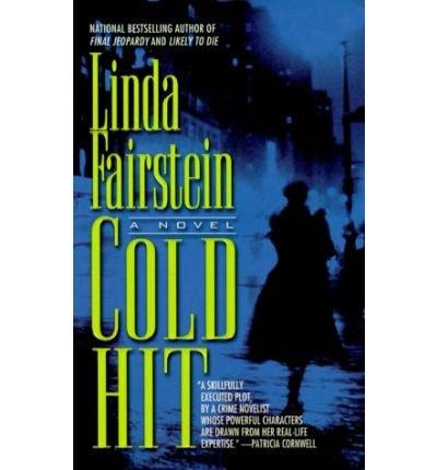 Cold Hit: Fairstein, Linda