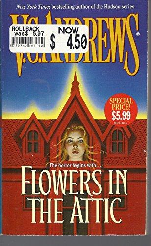Flowers In The Attic (Dollanganger): Andrews, V.C.