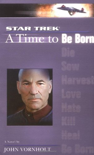 9780743467650: A Star Trek: The Next Generation: Time #1: A Time to Be Born