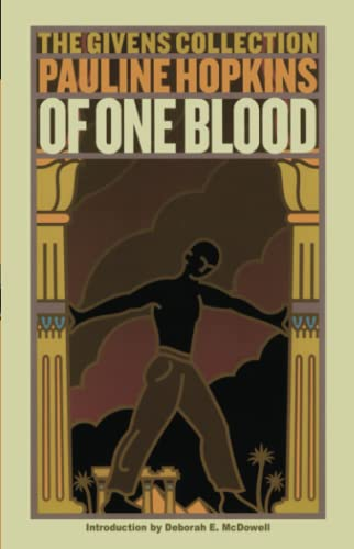 9780743467698: Of One Blood: Or, the Hidden Self: The Givens Collection