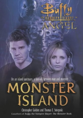 9780743467766: Monster Island (Buffy/Angel Crossover)